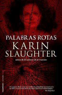 Palabras rotas (Will Trent, #4)