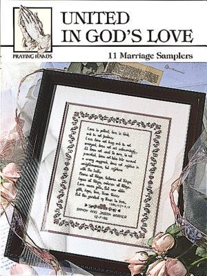 United in God's Love (Leisure Arts #24009)