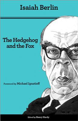 The Hedgehog and the Fox: An Essay on Tolstoy's View of History, Second Edition por Isaiah Berlin