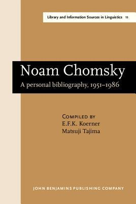Noam Chomsky: A Personal Bibliography, 1951 1986