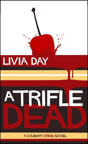 A Trifle Dead by Livia Day