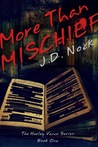 More Than Mischief (The Hurley Vance Series, #1)