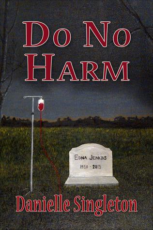 Do No Harm (Joseph #1)