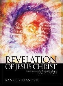 Revelation of Jesus Christ: Commentary on the Book of Revelation