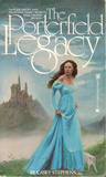 The Porterfield Legacy by Casey Stephens