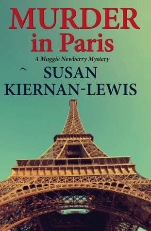 Murder in Paris (Maggie Newberry Mysteries #4)
