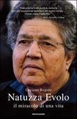 Natuzza Evolo, il miracolo di una vita
