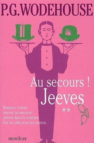 Jeeves, Tome 2: Au secours, Jeeves!