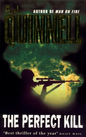 The Perfect Kill by A.J. Quinnell