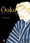 Ōoku: The Inner Chambers, Volume 8 (Ōoku: The Inner Chambers / 大奥, #8)