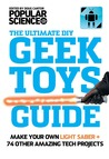 Geek Toys Guide by Popular Science