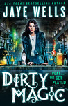 Dirty Magic (Prospero's War, #1)