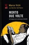 Morto due volte by Marco Vichi