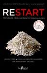 Restart: Průvodce podnikatelským minimalismem