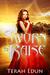 Sworn to Raise (Courtlight #1) by Terah Edun