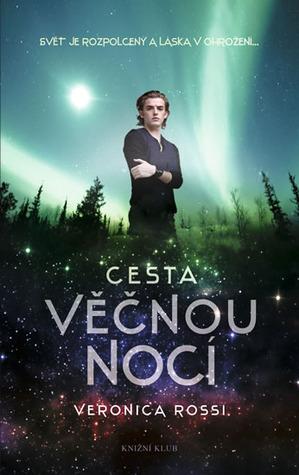Ebook Cesta věčnou nocí by Veronica Rossi PDF!