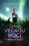 Cesta věčnou nocí by Veronica Rossi