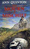 To Mourn A Mischief