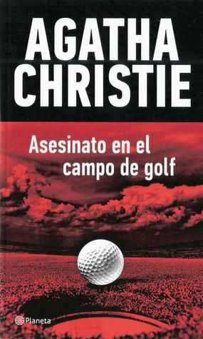 Asesinato en el campo de golf by Agatha Christie