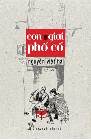 !!> PDF / Epub ✈ Con giai phố cổ  ⚣ Author Nguyễn Việt Hà – Vejega.info