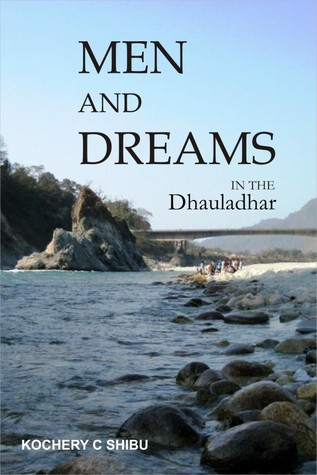 Men and Dreams in the Dhauladhar