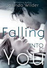 Falling into You by Jasinda Wilder