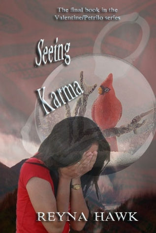 Seeing Karma (Valentine/Petrilo #5)