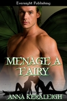Menage a Fairy (Fairy Series, #4)