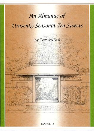 An Almanac of Urasenke Seasonal Tea Sweets