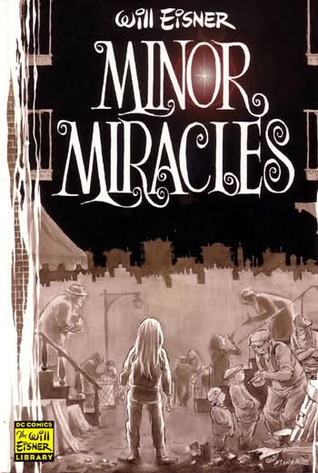 Minor Miracles by Will Eisner