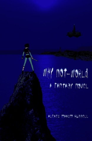 Why Not-World