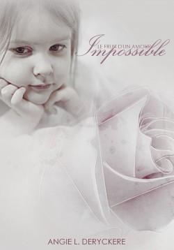 Tome 1 (Le Fruit d'un Amour Impossible #1)