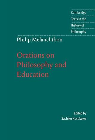 Orations on Philosophy and Education