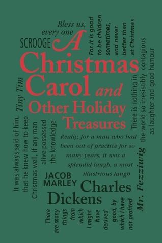 A Christmas Carol and Other Holiday Treasures