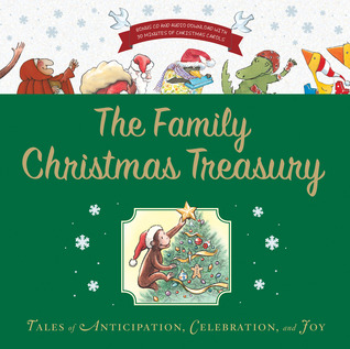 The Family Christmas Treasury with CD: Tales of Anticipation, Celebration, and Joy
