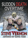 Sudden Death Overtime - The Whole Story