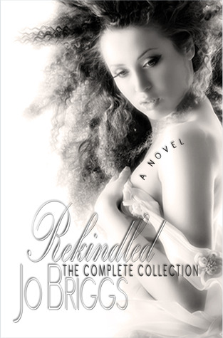 Rekindled: The Complete Collection