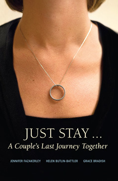 Just Stay... A Couples Last Journey