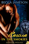 Rescue in the Smokies (Durham Wolves, #1)