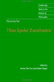 Nietzsche: Thus Spoke Zarathustra. Cambridge Texts in the History of Philosophy