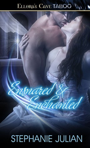 Ensnared & Enchanted (Magical Seduction, #3 & #4)
