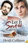 Let It Snow (Minnesota Christmas, #1)