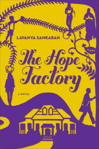 Ebook The Hope Factory: A Novel by Lavanya Sankaran DOC!