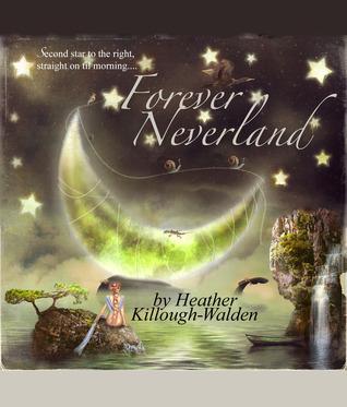Forever Neverland (Neverland Duet, #1)
