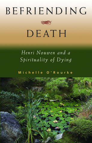 Befriending Death by Michelle O'Rourke