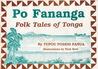 Po Fananga: Folk tales of Tonga