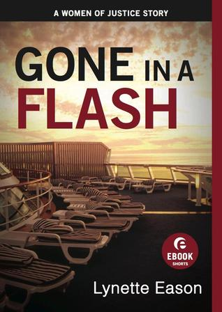 Gone in a Flash (Women of Justice, #3.5)