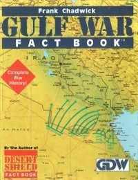 Gulf War Fact Book