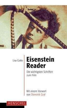 Eisenstein Reader: Die wichtigsten Schriften zum Film