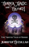 Murder, Magic and Mayhem